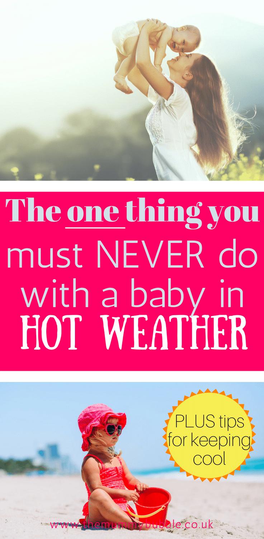 Quoi ne pas faire avec un bébé par temps chaud - plus de nombreux conseils pour garder les enfants au frais en été